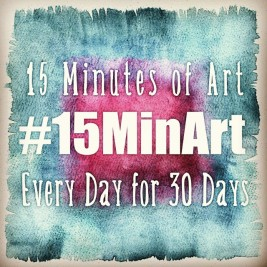 #15MinArt - 15 Minutes of Art a Day for 30 Days