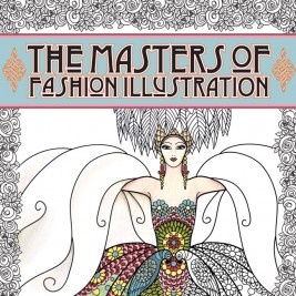 The Masters of Fashion Illustration Adult Coloring Book